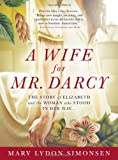 A Wife for Mr. Darcy, Mary Simonsen, 1402246161