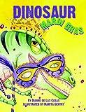 Dinosaur Mardi Gras, Dianne De Las Casas, 1589809661