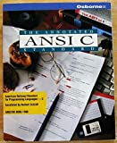 The Annotated ANSI C Standard: American National Standard for Programming Languages-C : Ansi/Iso 9899-1990