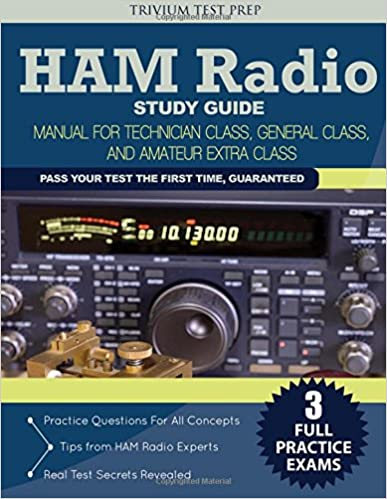 Ham Radio Study Guide: Manual for Technician Class, General Class ...