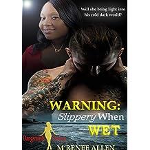 Warning, Slippery When Wet: BWWM Romantic Suspense (Dangerously Curvy Book 2)