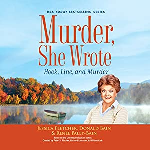 Murder, She Wrote: Hook, Line, and Murder Audiobook