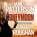 Honeymoon | James Patterson,Howard Roughan