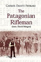 The Patagonian Rifleman