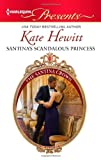 Santina's Scandalous Princess, Kate Hewitt, 0373130783