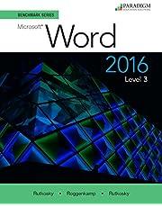 Benchmark Series: Microsoft Word 2016 Level 3: Text