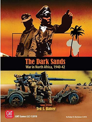 The Dark Sands: War in North Africa, 1940-42