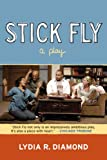 Stick Fly, Lydia R. Diamond, 0810125358