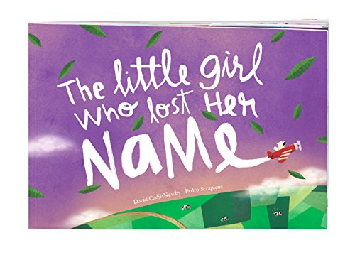 The Little Girl Who Lost Her Name - Personalized Birthday Book for Children | (Name Girl)