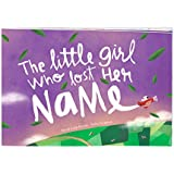 The Little Girl Who Lost Her Name - Personalized Birthday...