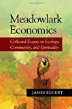 Meadowlark Economics, Jim Eggert, 1556437676
