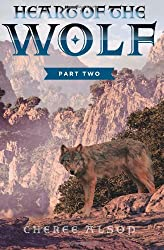 Heart of the Wolf Part Two