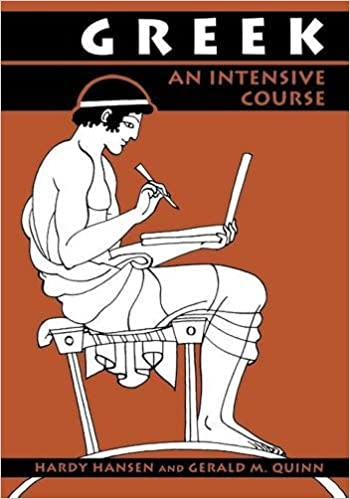 Greek: An Intensive Course, 2nd Revised Edition, Hansen, Hardy; Quinn, Gerald M.
