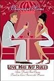 Love Has No Rules, Charmant Kemakuko, 1424175380