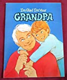 img - for I'm Glad I'm Your Grandpa (Bean Sprouts) book / textbook / text book