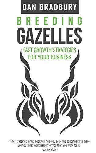 Amazon breeding gazelles fast growth strategies for your breeding gazelles fast growth strategies for your business by bradbury dan fandeluxe Choice Image