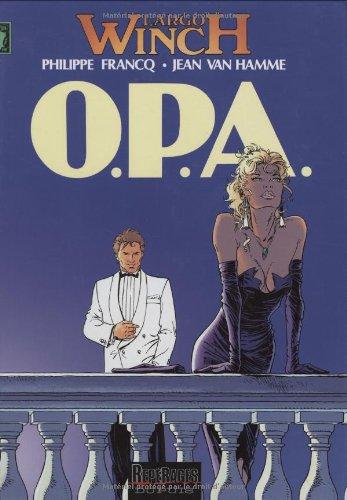 Largo Winch, tome 3 : O.P.A. Cartonné – 4 novembre 1992 Philippe Francq Jean Van Hamme Dupuis 2800119470