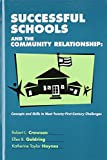 img - for Successful Schools and the Community Relationship book / textbook / text book