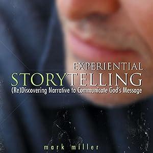 Experiential Storytelling Audiobook