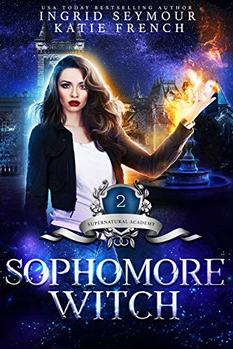 Supernatural Academy: Sophomore Witch