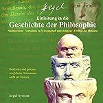 Einleitung in die Geschichte der Philosophie: Stufensystem / Verhältnis zu Wissenschaft und Religion / Freiheit des Denkens | Georg Wilhelm Friedrich Hegel