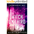 Witch on Third (A Jinx Hamilton Mystery Book 6)