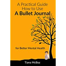 Practical Guide on How to Use a Bullet Journal for Better Mental Health (Anxiety, Mindfulness, Simple Design)