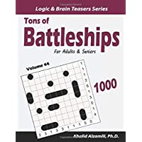 Tons of Battleships for Adults & Seniors: 1000 Easy to Hard Puzzles (10x10)