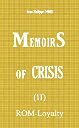 Memoirs of Crisis (II) ROM-Loyalty (English Edition)