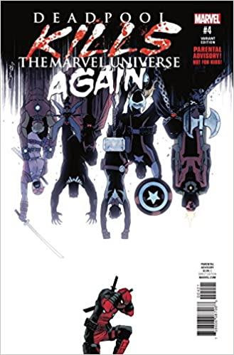 Deadpool Kills The Marvel Universe Again Issue 4 Variant Cover By