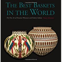 The Best Baskets in the World: The Fine Art of Panama's Wounaan and Embera Indians