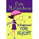 It Happened One Flight: A Romantic Comedy