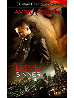 Love the Sinner (Brooklyn Sinners Book 1) by [Ashton, Avril]