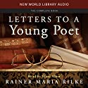 Letters to a Young Poet Audiobook by Rainer Maria Rilke Narrated by Marc Allen