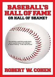 Baseball's Hall of Fame or Hall of Shame (English Edition)