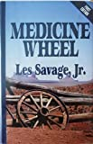 Medicine Wheel, Les Savage, 0786206578