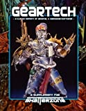 img - for GearTech: Classic Reprint of Arsenal & Hardwear/Softwear - A Supplement for Shatterzone book / textbook / text book