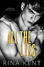All The Lies: A Dark New Adult Romance (Lies & Truths Duet Book 1) (English Edit