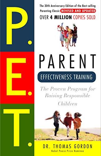 (Parent Effectiveness Training: The Proven Program for Raising Responsible Children)