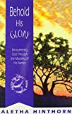 img - for Behold His Glory: Encountering God through the Meaning of His Names (All for His Glory Bible Studies) book / textbook / text book