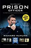 How To Become a Prison Officer: The ULTIMATE insider's guide for passing the Prison Officer selction process