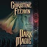 Dark Magic : Dark Series, Book 4 | Christine Feehan