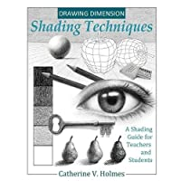 Drawing Dimensions: A Shading Guide for Teachers and Students