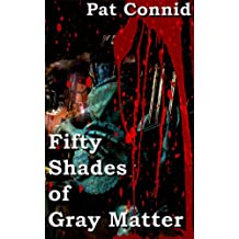 50 Shades of Gray Matter: Book 2 (The Swordsman Series)