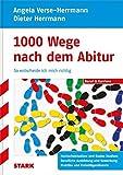 Angela Verse-Herrmann/Dieter Herrmann: 1000 Wege nach dem Abitur