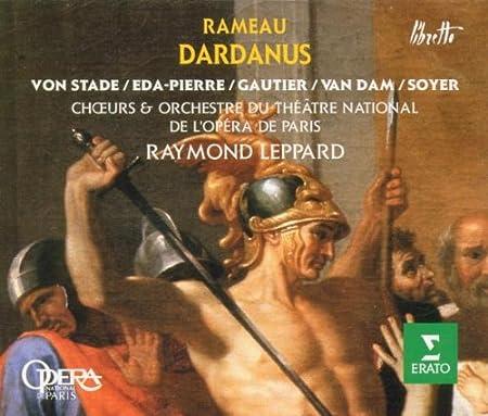 Rameau:  Dardanus (Gesamtaufnahme)  (franz.) (Aufnahme Paris 1980)