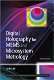 Digital Holography for MEMS and Microsystem Metrology, Anand Asundi, 0470978694