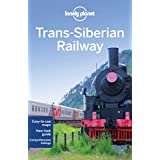 Lonely Planet Trans-Siberian Railway 5th Ed.: 5th Edition