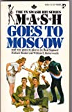 M*A*S*H Goes to Moscow, Richard Hooker and W. E. Butterworth, 0671809113