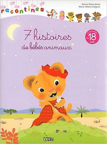 Amazon Fr Les Racontines 7 Histoires De Bebes Animaux